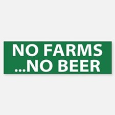 No Farms Beer (bumper) Bumper Bumper Bumper Sticker