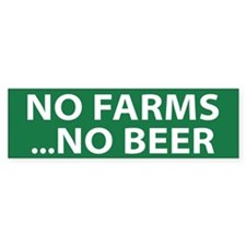 No Farms Beer (bumper) Bumper Bumper Stickers