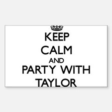 Keep calm and Party with Taylor Decal