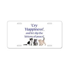 Kittens Of Peace Aluminum License Plate