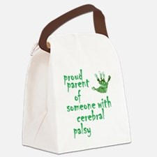 Proud parent of someone with cere Canvas Lunch Bag