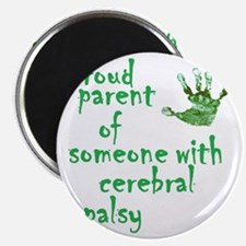 Proud parent of someone with cerebral palsy Magnet