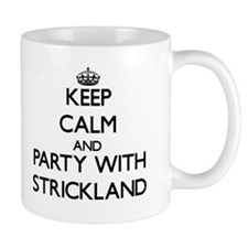 Keep calm and Party with Strickland Mugs