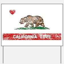 California Love Yard Sign