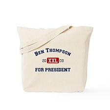 Ben Thompson for President Tote Bag