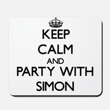 Keep calm and Party with Simon Mousepad