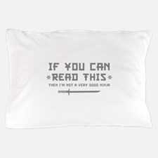 If You Can Read This Pillow Case