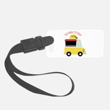The Need To Feed Luggage Tag
