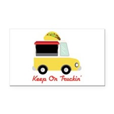 Keep On Truckin Rectangle Car Magnet