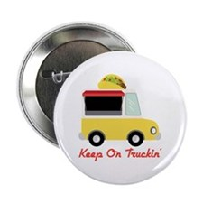 """Keep On Truckin 2.25"""" Button"""
