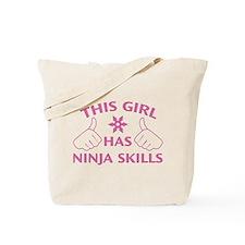 This Girl Has Ninja Skills Tote Bag