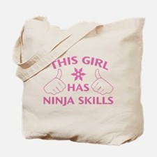 This Girl Has Ninja Skills Tote Bag