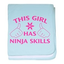 This Girl Has Ninja Skills baby blanket