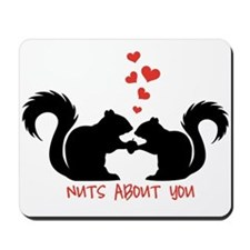 Nuts about you, squirrels in love Mousepad