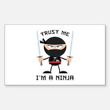 Trust Me, I'm A Ninja Decal