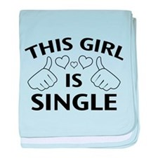 This Girl Is Single baby blanket