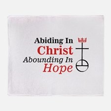 Abiding In Christ Abounding In Hope Throw Blanket
