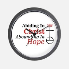 Abiding In Christ Abounding In Hope Wall Clock