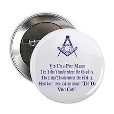 "Yes, I'm a Freemason... 2.25"" Button"