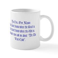 Yes, I'm a Freemason... Mug