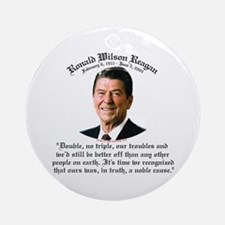 Ronald Reagan Noble Cause Ornament (Round)