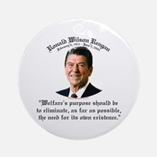 Ronald Reagan Welfare Quote Ornament (Round)