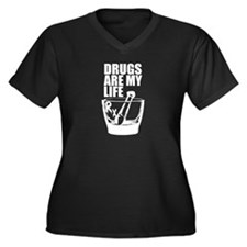 Drugs Are My Life Plus Size T-Shirt