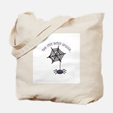 THE ITSY BITSY SPIDER... Tote Bag