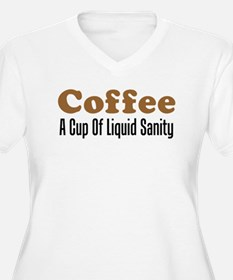 Coffee Liquid Sanity Plus Size T-Shirt