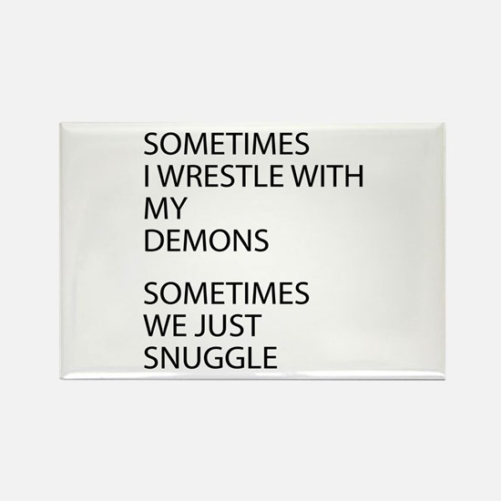 Wrestle With My Demons Magnets
