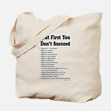 If at First... Tote Bag