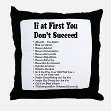 If at First... Throw Pillow