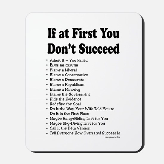 If at First... Mousepad