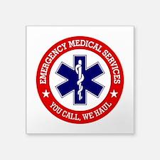 EMS (You Call, We Haul) Sticker