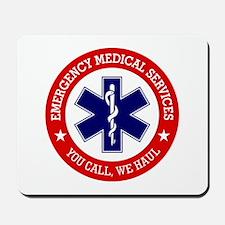 EMS (You Call, We Haul) Mousepad