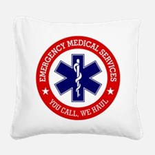 EMS (You Call, We Haul) Square Canvas Pillow