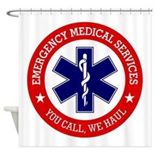 EMS (You Call, We Haul) Shower Curtain