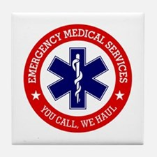 EMS (You Call, We Haul) Tile Coaster