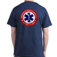 Ems (you Call, We Haul) T-Shirt