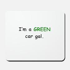 GREEN Car Gal Mousepad