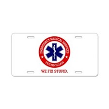 EMS (We Fix Stupid) Aluminum License Plate