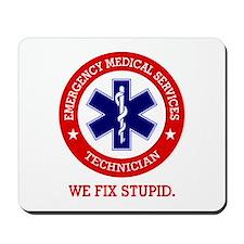 EMS (We Fix Stupid) Mousepad
