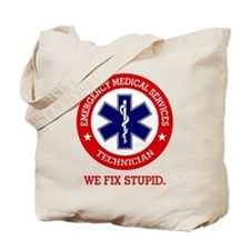 EMS (We Fix Stupid) Tote Bag