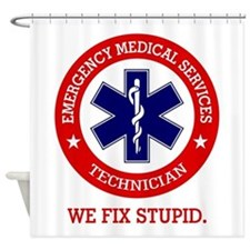 EMS (We Fix Stupid) Shower Curtain