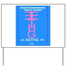 Eethg. Corps. Inc. Yard Sign
