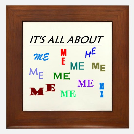 IT'S ALL ABOUT ME FUNNY Framed Tile