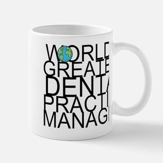 World's Greatest Dental Practice Manager Mugs