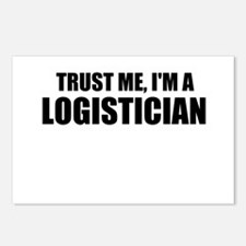 Trust Me, I'm A Logistician Postcards (Package of