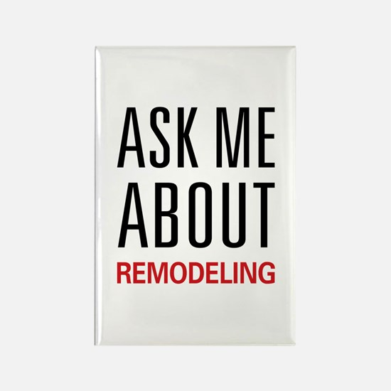 Ask Me About Remodeling Rectangle Magnet