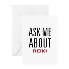 Ask Me About Reiki Greeting Card